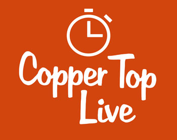 Copper Top Live